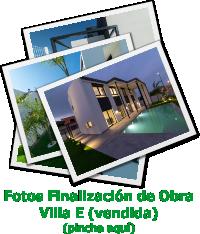 Fotos Fin de Obra Villa E