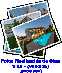 Fotos Fin de Obra Villa F
